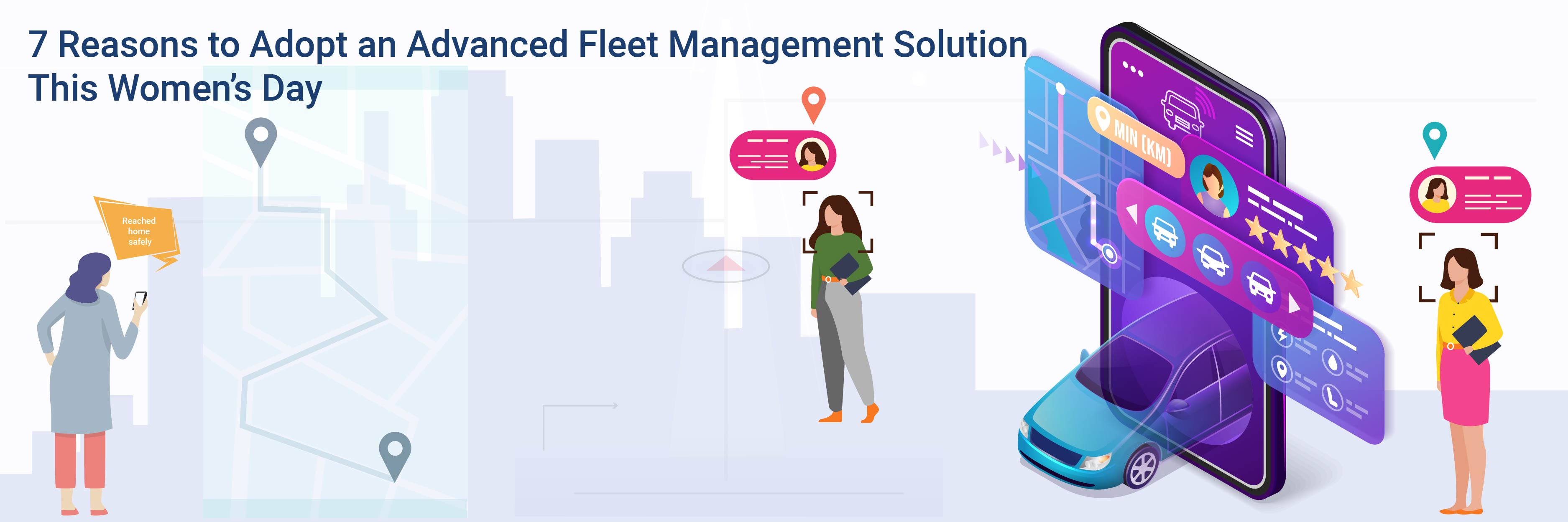 Seven-Reasons-to-Adopt-an-Advanced-Fleet-Management-Solution-This-Womens-Day